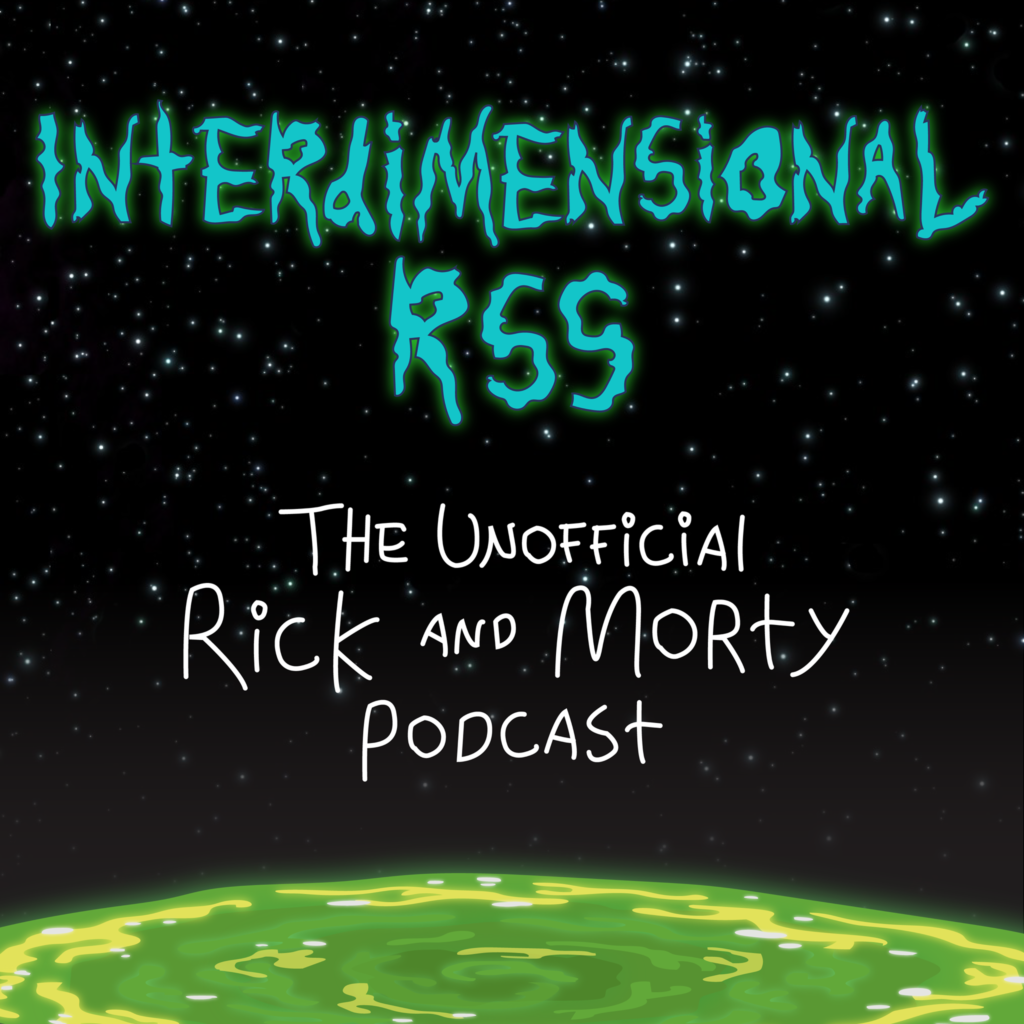 Interdimensional RSS Rick and Morty
